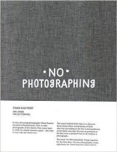 No Photographing de Timm Rautert