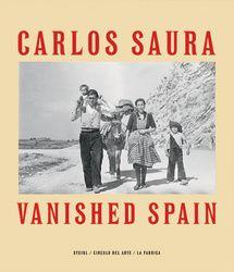 Vanished Spain de Carlos Saura