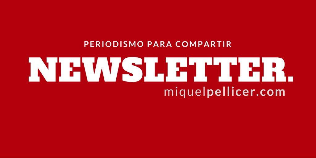 Suscríbete al newsletter de MiquelPellicer.com