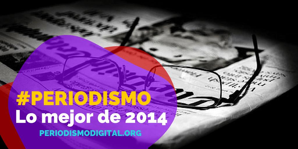 Lo mejor del periodismo en 2014 según Miquel Pellicer