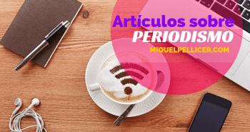Artículos sobre periodismo, redes sociales y marketing de contenidos