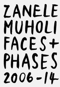 Faces+Phases - Zanelle Muholi