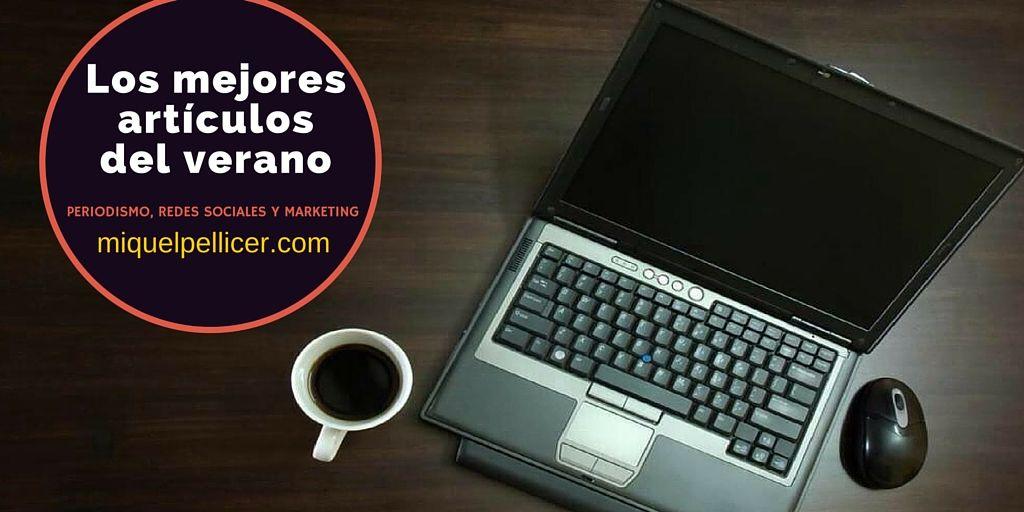 Periodismo, redes sociales y marketing: los mejores artículos