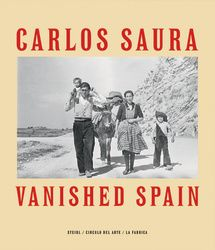 Vanished Spain de Carlos Saura